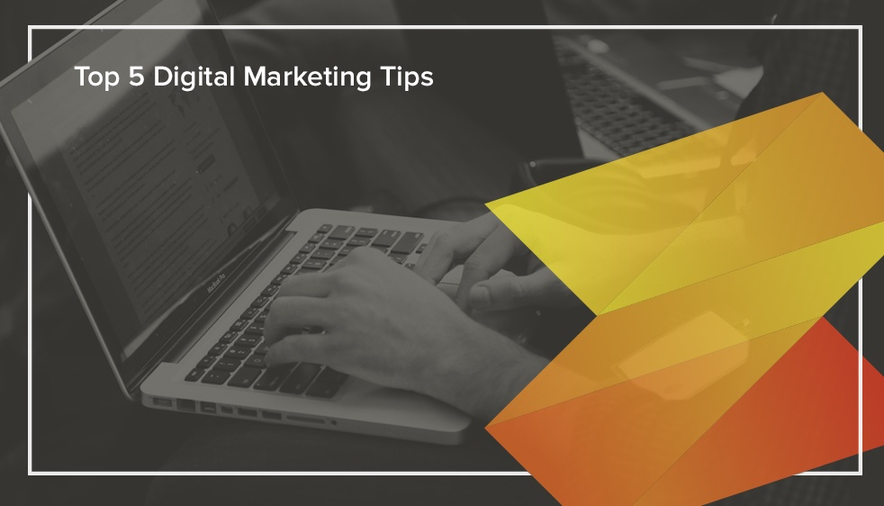 Top-5-Digital-Marketing-Tips.jpg